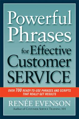 Powerful Phrases for Effective Customer Service By Evenson, Renee
