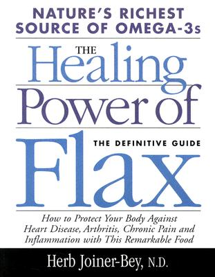 Healing Power Of  Flax By Joiner-Bey, Herb